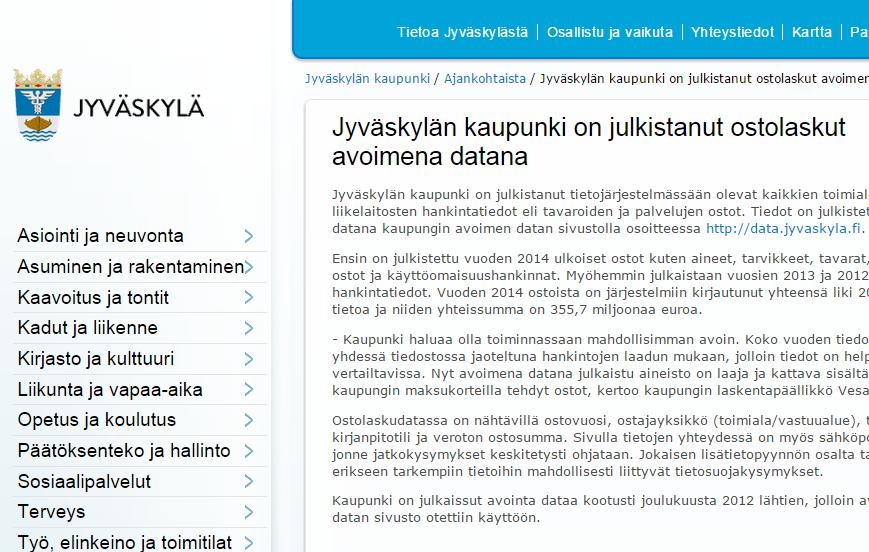 Hämmentävää kilpailua kuntien välillä ostodatan avaamisesta. Jyväskylä veti pidemmän korren 10.3.2015.